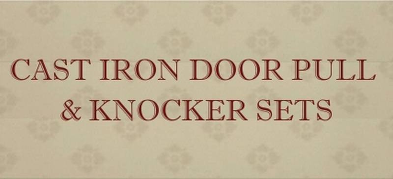 cast iron door pull and knocker sets