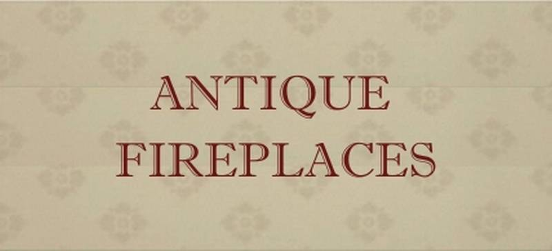 antique fire places