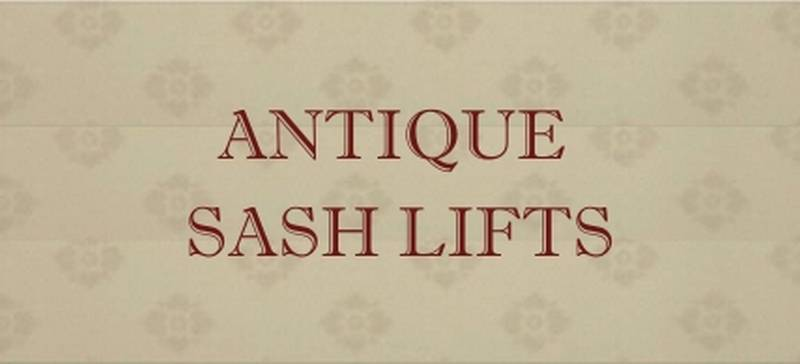 antique sash lifts